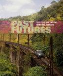 Past Futures