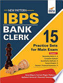 New Pattern IBPS Bank Clerk 15 Practice Sets for Main Exam