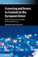 Licensing and Access to Content in the European Union