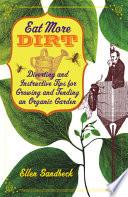 Eat More Dirt