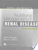 Kopple and Massry's Nutritional Management of Renal Disease