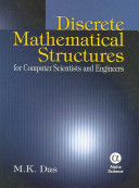 Discrete Mathematical Structures for Computer Scientists and Engineers