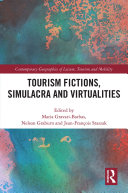Tourism Fictions  Simulacra and Virtualities