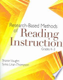 Research based Methods of Reading Instruction  Grades K 3