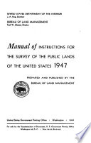 Manual of Instructions for the Survey of Public Lands of the United States  1947