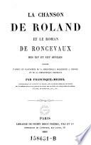 La Chansons de Roland et le Roman de Roncevaux