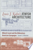 Louis I Kahn S Jewish Architecture