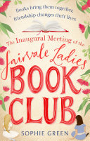 Pdf The Inaugural Meeting of the Fairvale Ladies Book Club