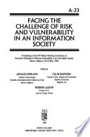 Facing the Challenge of Risk and Vulnerablity in an Information Society