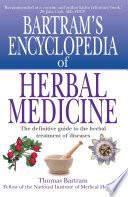 """""""Bartram's Encyclopedia of Herbal Medicine"""" by Thomas Bartram"""