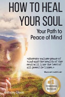 How to Heal Your Soul