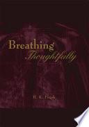 Breathing Thoughtfully