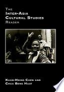 The Inter Asia Cultural Studies Reader Book