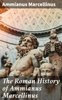 The Roman History of Ammianus Marcellinus Pdf/ePub eBook