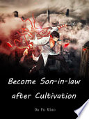 Become Son in law after Cultivation Book