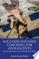 Solution Focused Coaching for Adolescents