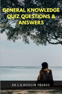General Knowledge Quiz Questions   Answers