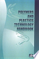 Polymers and Plastics Technology Handbook