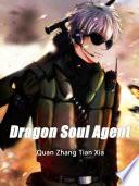 Dragon Soul Agent