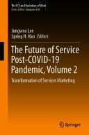 The Future of Service Post COVID 19 Pandemic  Volume 2
