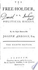 the holder or political essays joseph addison google books the holder or political essays · joseph addison full view 1752