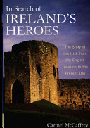 In Search of Ireland s Heroes