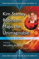 Kim Stanley Robinson Maps the Unimaginable