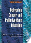 Delivering Cancer And Palliative Care Education Book PDF