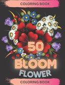 50 Bloom Flower Coloring Book