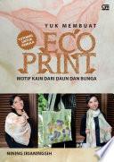 Yuk Membuat ECO PRINT Motif kain dari daun dan bunga