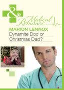 Dynamite Doc or Christmas Dad? (Mills & Boon Medical) [Pdf/ePub] eBook