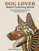 Dog Lover  Adult Coloring Book