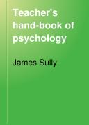 The Teacher s Handbook of Psychology