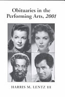 Obituaries in the Performing Arts, 2001