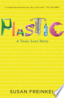 """Plastic: A Toxic Love Story"" by Susan Freinkel"