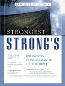 The Strongest Strong s Exhaustive Concordance of the Bible Book