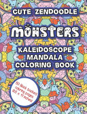 Cute Zendoodle Monsters Kaleidoscope Mandala Coloring Book Vol2