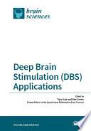 Deep Brain Stimulation  DBS  Applications