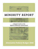 Minority Report  A Report Card on the 2004 05 Minority Government