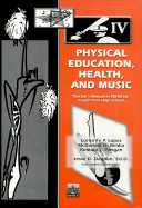 Physical Education Health and Music Iv Tm  2000 Ed