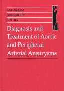 Diagnosis and Treatment of Aortic and Peripheral Arterial Aneurysms Book