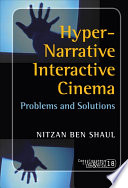 Hyper narrative Interactive Cinema