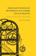 Pdf Trade and Technology Networks in the Chinese Textile Industry