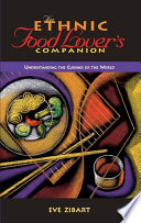The Ethnic Food Lover s Companion Book