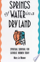 Springs of Water in a Dry Land