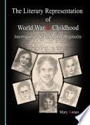 The Literary Representation of World War II Childhood