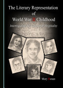 Pdf The Literary Representation of World War II Childhood