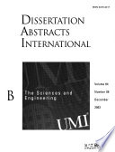 Dissertation Abstracts International  : The sciences and engineering