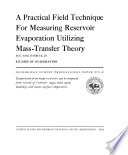 A Practical Field Technique for Measuring Reservoir Evaporation Utilizing Mass transfer Theory