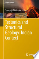 Tectonics and Structural Geology  Indian Context